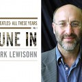 Mark Lewisohn and Tune In