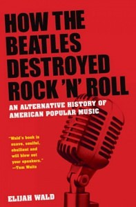 How the Beatles destroyed Rock and Roll