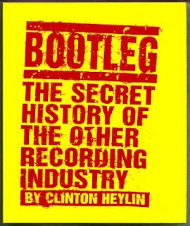 Bootleg by Clinton Heylin
